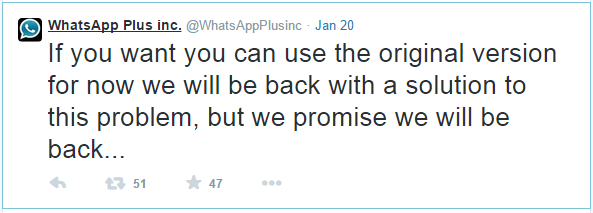 "<img src=""http://www.thenextrex.com/wp-content/uploads/2015/01/whatsApp-plus-twitted-promissing-to-return-with-a-solution.png"" alt=""whatsApp plus twitted promissing to return with a solution"">"