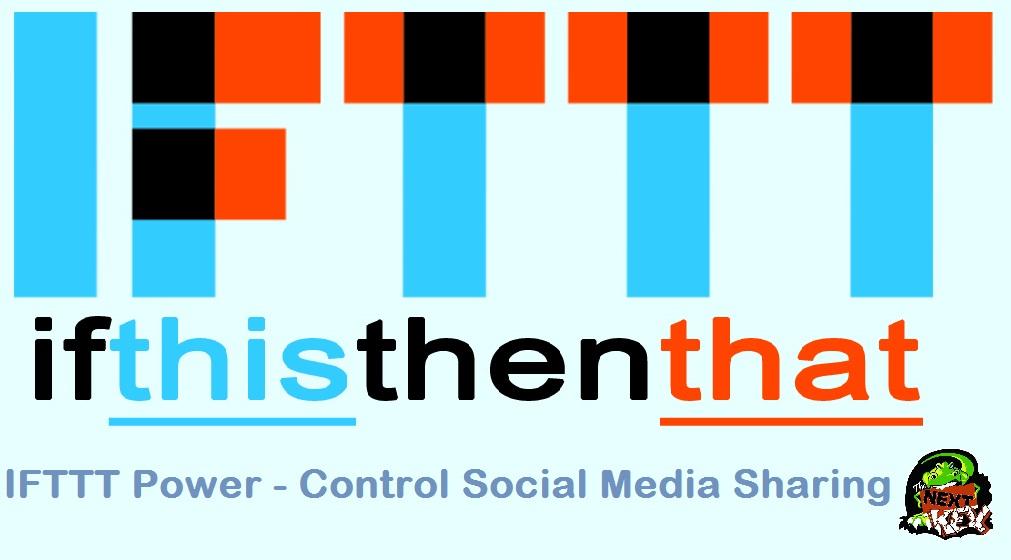Boost Social Media Sharing With IFTTT