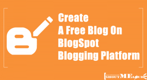 how to create free blogs on blogspot