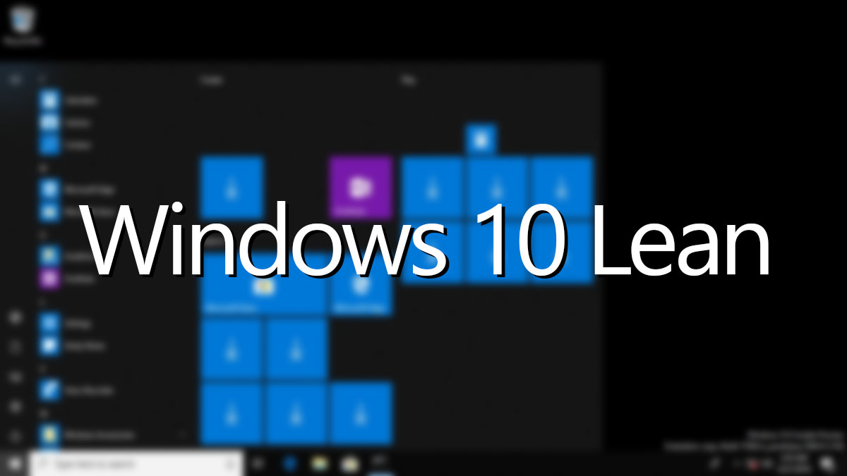 Windows 10 Lean Operating System Occupies Only 6 5 GB -